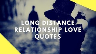 Love Quotes Long Distance Relationship | Love Quotes
