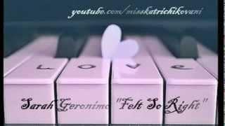 Beautiful Romantic Love Song ♥ Felt So Right ♥ (lyrics)