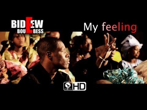 Bideew Bou Bess - My Feeling