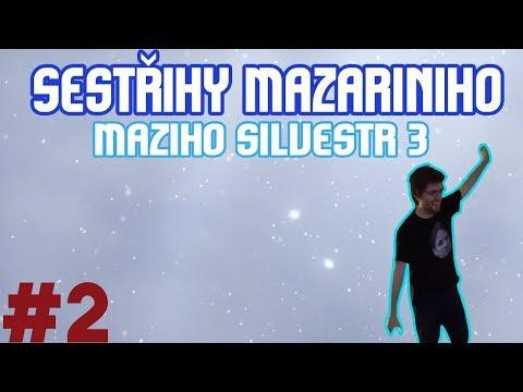 Sestřihy Mazariniho #2 - Maziho Silvestr 3
