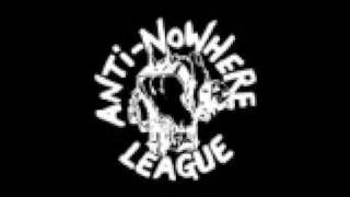 Anti-Nowhere League - Never Drink Alone