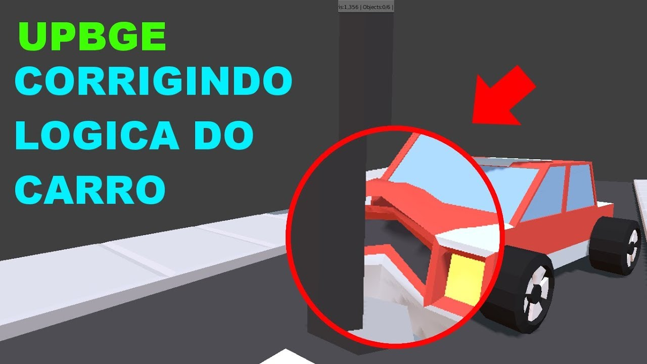 Corrigindo Logica Do Carro Amassado | UPBGE (tutorial) 🚗