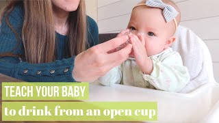 BABY LED WEANING: TEACH BABY TO DRINK FROM AN OPEN CUP!
