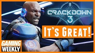 Crackdown 3 Is Actually Really Great! - Gaming Weekly
