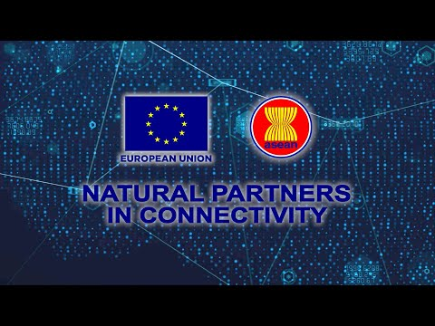 EU-ASEAN: Natural Partners in Connectivity
