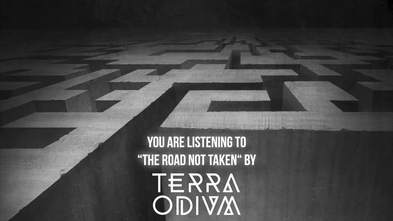 TERRA ODIUM - The Road Not Taken