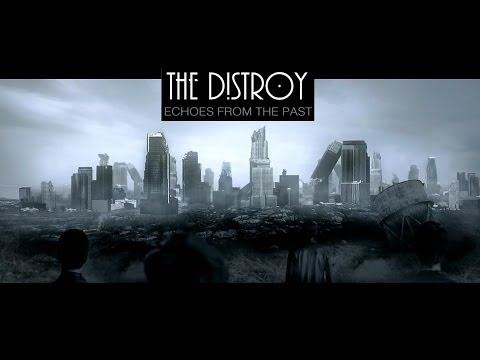 """The Distroy - """"Echoes From The Past"""""""