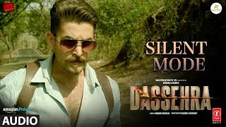 Silent Mode Full Audio   Dassehra   Neil Nitin Mukesh, Tina Desai   Mika Singh, Shreya Ghoshal