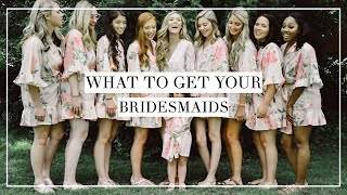 What To Get Your Bridesmaids