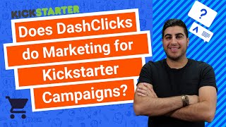 Does DashClicks do Marketing for Kickstarter Campaigns?