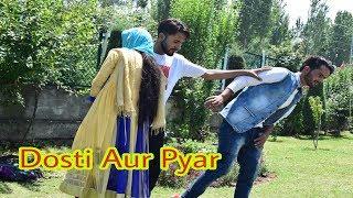 Pyar Aur Dosti