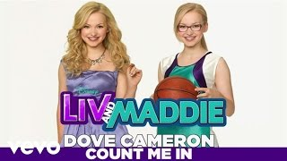 Dove Cameron - Count Me In (from 'Liv & Maddie')