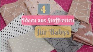 4  DIY Ideen aus Stoffresten für Babys / Stoffreste verarbeiten