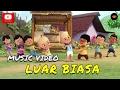 Luar Biasa (Official Music Video)