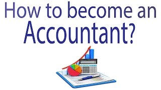 How to become an Accountant?