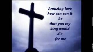 Chris Tomlin - Amazing Love