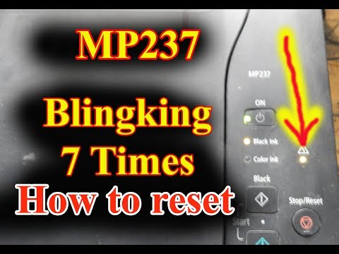 How to Reset MP237, To fix blinking 7 times and other error