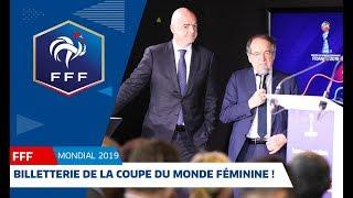 Ouverture billetterie Coupe du Monde Féminine