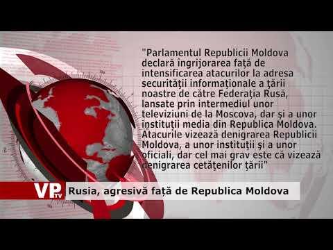 Rusia, agresivă față de Republica Moldova