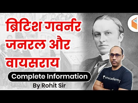 British Governor Generals and Viceroys in India | Complete Information by Rohit Sir