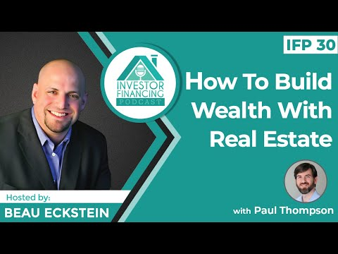 , title : 'How To Build Wealth With Real Estate - Episode 30