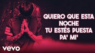 Anuel AA - Puesta Pa Mi (Official Video Lyric)