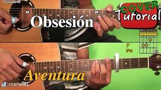 Obsesion - Aventura Tutorial/Cover Guitarra