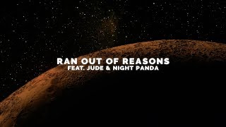 Vicetone - Ran Out of Reasons (Official Video) feat. Jude & Night Panda