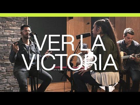 Ver La Victoria (See A Victory)