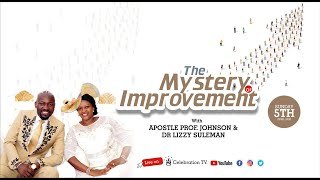 The MYSTERY Of IMPROVEMENT With Apostle Johnson Suleman (5th April, 2020)