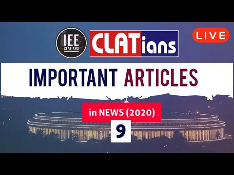 Important Articles in News | CLAT & LAW Exam | Session - 9