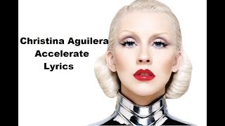 Christina Aguilera - Accelerate Ft. Ty Dolla $ign, 2 Chainz (Lyrics)