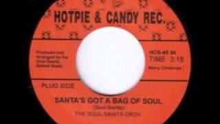 The Soul Saints Orchestra - Santa's Got A Bag Of Soul