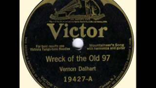<b>Vernon Dalhart</b>Wreck Of The Old 97