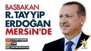 preview picture of video 'CANLI YAYINLADIK BAŞBAKAN ERDOĞAN AK PARTİ MERSİN MİTİNGİ 13.03.2014 13:00'