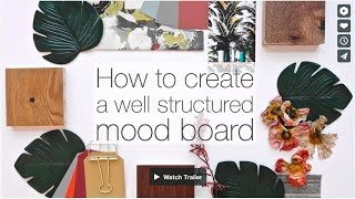 How To Create A Well Structured Mood Board | Create Professional And Creative Mood Boards