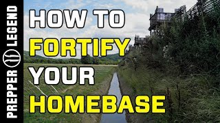 How to Fortify Your Homebase