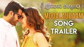 Modalaudaam Song Trailer - Srinivasa Kalyanam Video Songs | Nithiin, Raashi Khanna