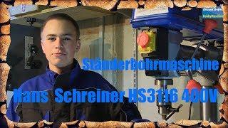 Ständerbohrmaschine Hans Schreiner HS3116 400V