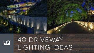 40 Driveway Lighting Ideas