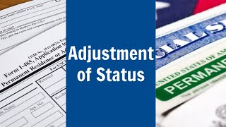 Adjustment of Status