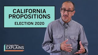 California ballot propositions explained | Election 2020