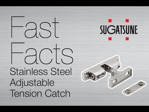 Stainless Steel Adjustable Tension Catch