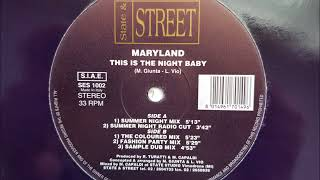 Maryland - This Is The Night Baby