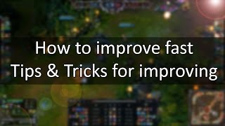 How to improve - Learn steps to improve faster than others, use your time more effectively!