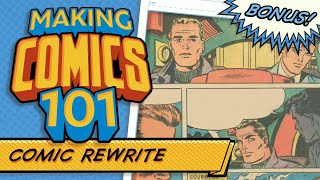 Rewriting Old Comic Dialogue!  Making Comics 101 Bonus Issue