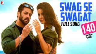 Swag Se Swagat - Full Song | Tiger Zinda Hai | Salman Khan | Katrina Kaif | Vishal | Neha تحميل MP3