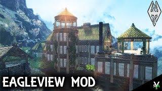 EAGLEVIEW: Unique Player Home!!- Xbox Modded Skyrim Mod Showcase