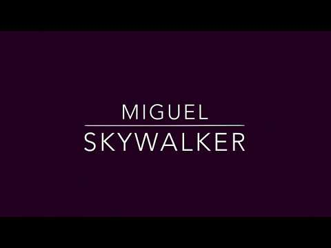 Miguel - Skywalker