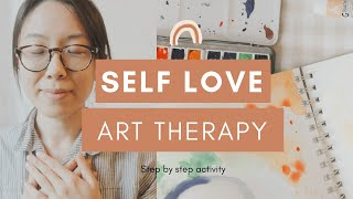 Self Love Art Therapy Activity